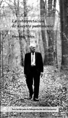Portada de la edición en castellano del libro de Tilden editada por la Asociación de Interpretación del Patrimonio (AIP)
